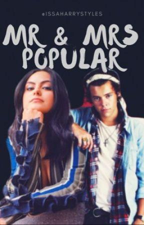 Mr & Mrs Popular (Harry styles) by issaharrystyles