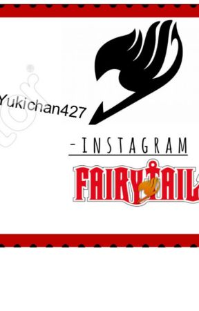 Fairy Tail instagram by YukiChan427