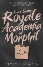 Love Gang (Royale Academia of Morphil) by AllyAesthetic