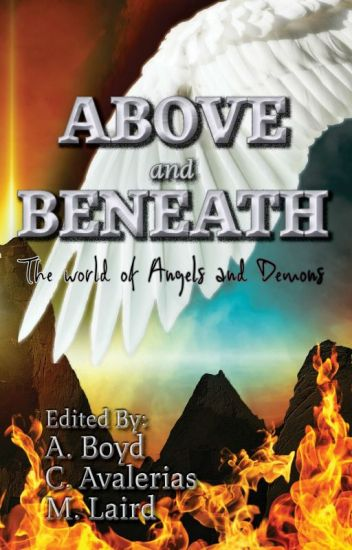 Above and Beneath--The world of Angels and Demons