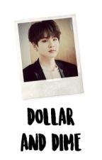 [ DOLLAR & DIME ] by soundcloudd