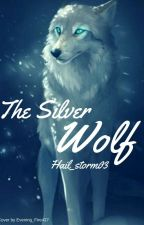 The Silver Wolf by Hail_storm03