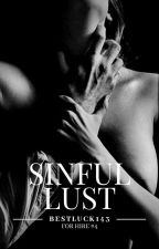 Sinful Lust (Book 2) [R] by BestLuck143