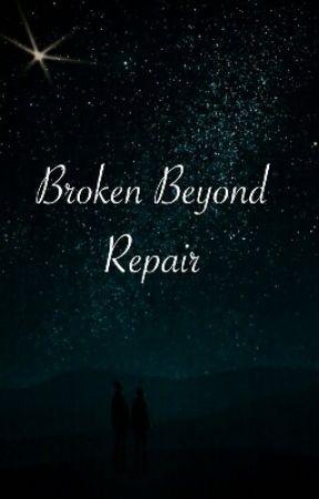 Broken Beyond Repair by zoe_anita_