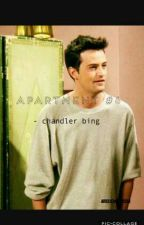 apartment #21 | chandler bing | friends by aestheticarielle