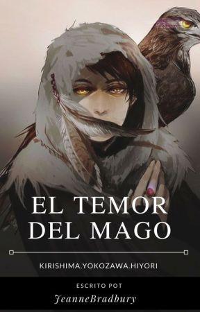 El Temor del Mago by JeanneBradbury
