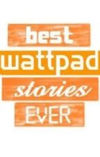 Good Books on Wattpad by MothInTheMirror