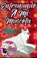 Entrenando a mi mascota [Diabolik Lovers] by Loverin157