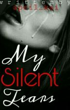 My Silent Tears (COMPLETED)*Editing* by arohezii