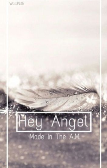 |Hey Angel| Niall Centric