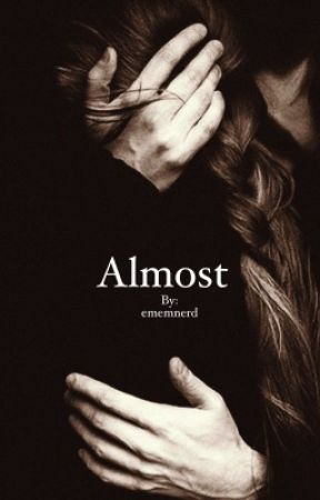 almost ; s.w. by ememnerd