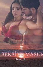 SEKSİ VE MASUM (ÇAKIL TAŞI +18)  by buse_lik