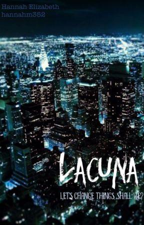 LACUNA by Hannahm352