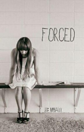 Forced by MinaxX