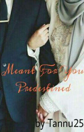 Meant For You - Predestined by Tannu25