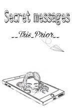 Secret messages  by __Tris_Prior__
