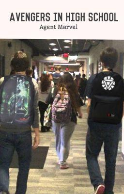 Avengers in Highschool - AgentMarvel - Wattpad