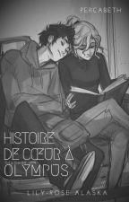 Histoire de Cœur à Olympus by Lily-RoseAlaska