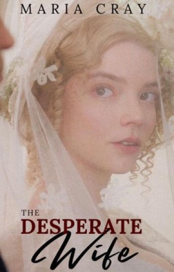 The Desperate Wife (Original) #Wattys2016