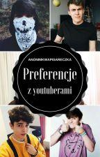 Preferencje z youtuberami by anonimowapisareczka