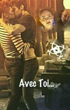 Avec Toi... by AnnaMallone