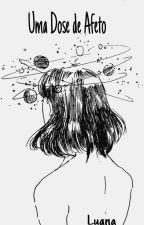 Uma Dose de Afeto by lua434