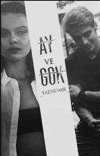 AY VE GÖK by _YAZARIMSI___