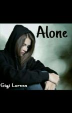 Alone by GigiLoreen