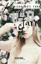 Kisah Hati Farr by nurfarr_