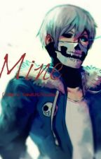 Mine... ( Sans x Yandere!Reader ) [ FR ] by DarknessLana