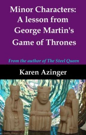 Minor Characters: A lesson from George Martin's Game of Thrones