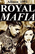 Royal Mafia Tome 2 by Allison_1991
