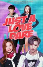 Just a Love Dare | ✓ #Wattys2017 (ITBM #2) by Neriz__DellvaCas