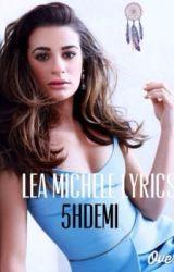 Lea Michele lyrics by 5HDEMI