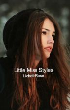 Little Miss Styles (One Direction Fanfiction) by photography_monster