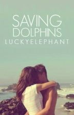 Saving Dolphins by luckyelephant