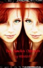 Des Jumelles Opposées [Terminée] by Math62