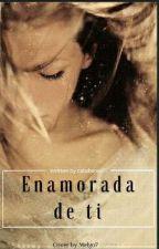 Enamorada De Ti by catabares01