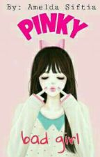 Pinky Bad Girl by Amldsft_
