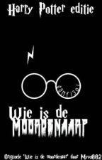 Wie is de moordenaar? {Harry Potter editie} by SamF1301
