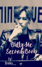 Bully me 2 | JaeBum by ShiHo__