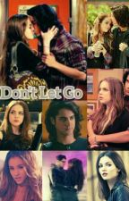 Don't Let Go by CharmedFangirl24