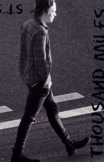 Thousand Miles ( Harry Styles )