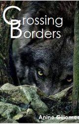 Crossing Borders by AnineGiliomee3