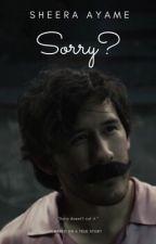 ✔ SORRY? ▶ darkstache by SheeraAyame