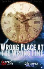 Wrong Place at the Wrong Time by JennythePanda