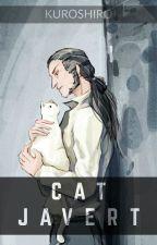 [FanFiction] Cat Javert by KUROSHIRO1511