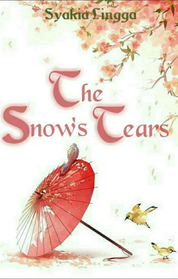 The Snow's Tears (HIATUS)