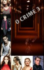 O Crime 3 - Harry Styles FANFIC by lizziestyles02