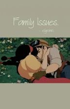 Family Issues #69 || BTS by elyeine